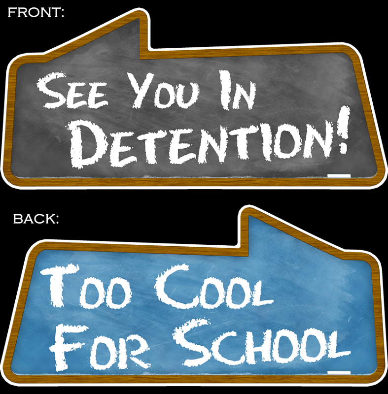 Detention Sign See You In Detention! ...